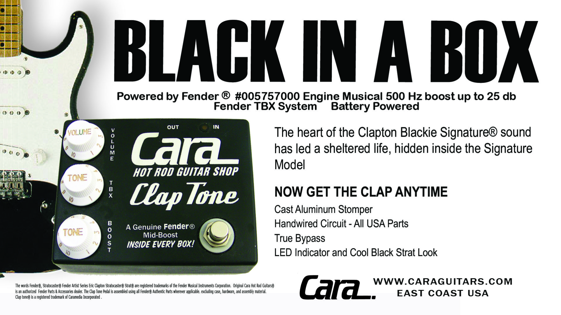 Cara Clap Tone Fender® Eric Clapton Mid Boost in a Pedal Stomp Box